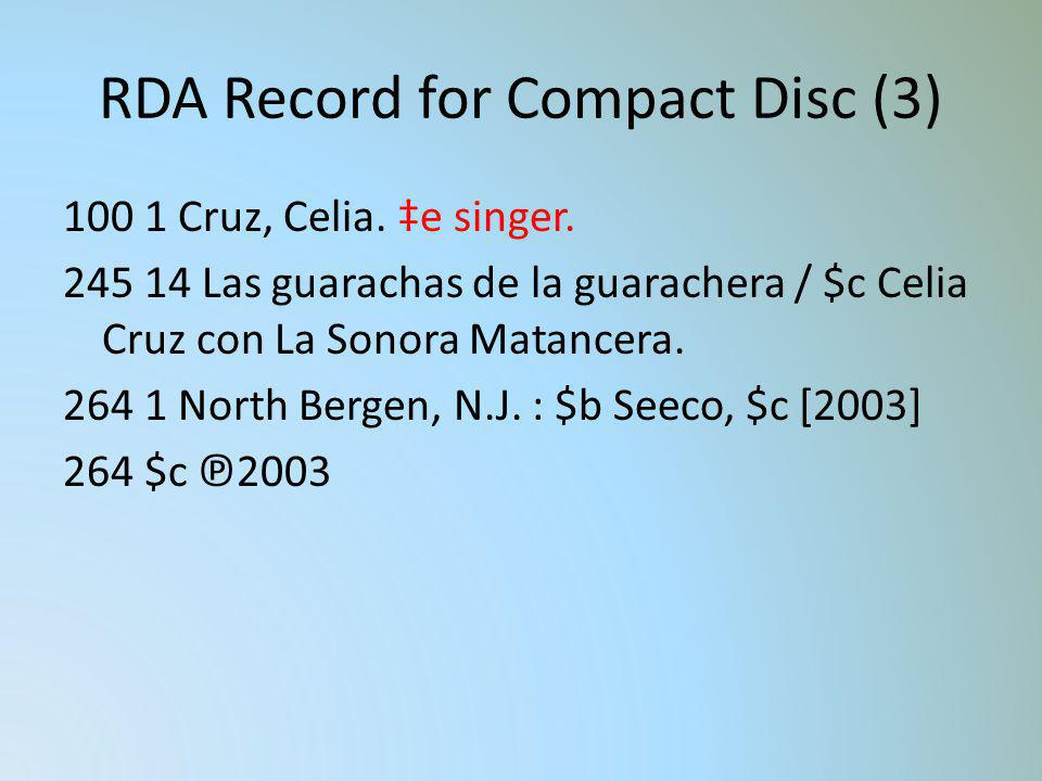 RDA Record for Compact Disc (3)