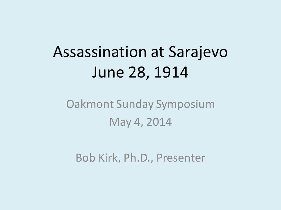 Assassination at Sarajevo June 28, 1914