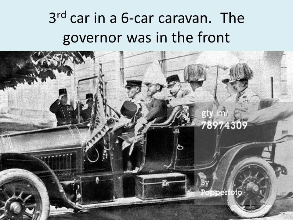 3rd car in a 6-car caravan. The governor was in the front