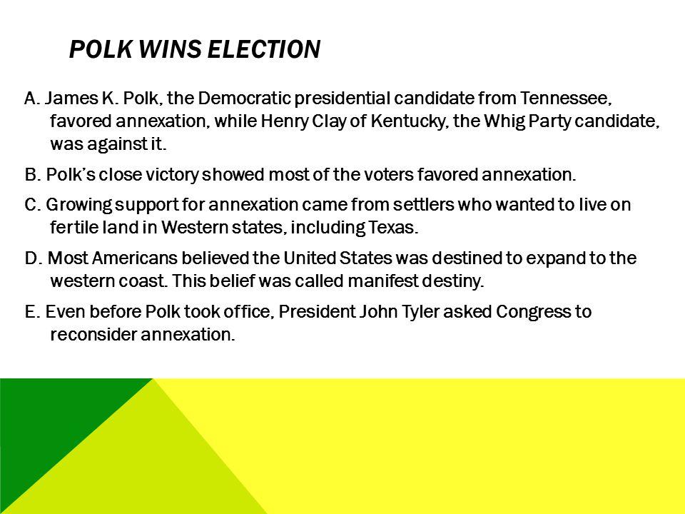 Polk Wins Election
