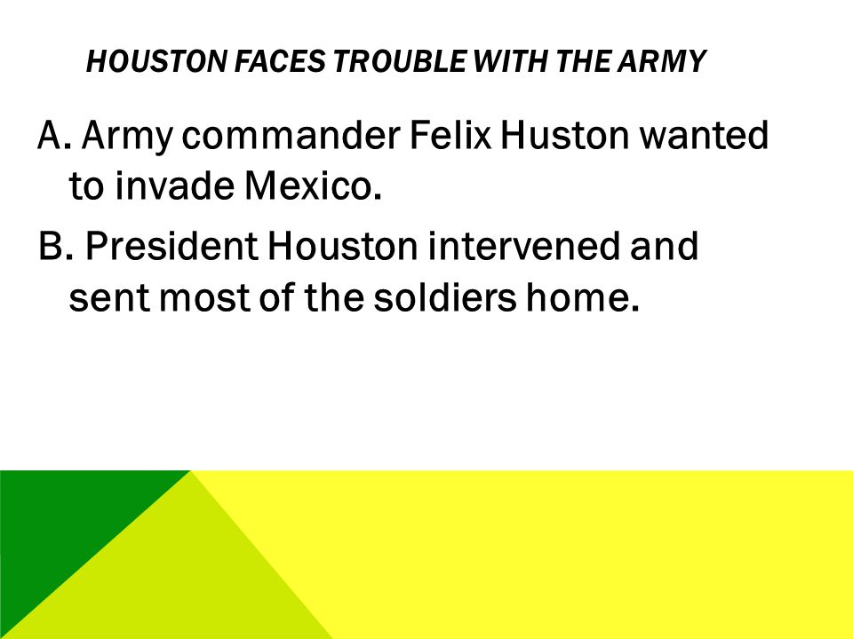 Houston Faces Trouble with the Army