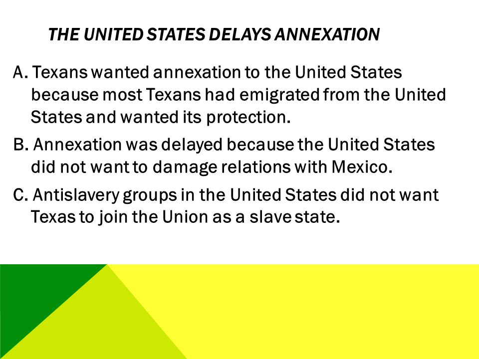 The United States Delays Annexation
