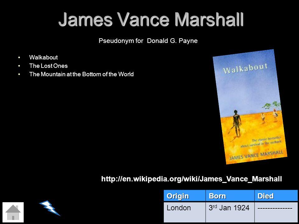 James Vance Marshall http://en.wikipedia.org/wiki/James_Vance_Marshall