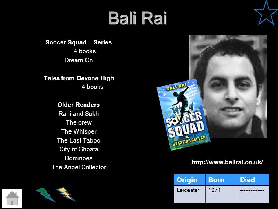 Bali Rai Origin Born Died Soccer Squad – Series 4 books Dream On
