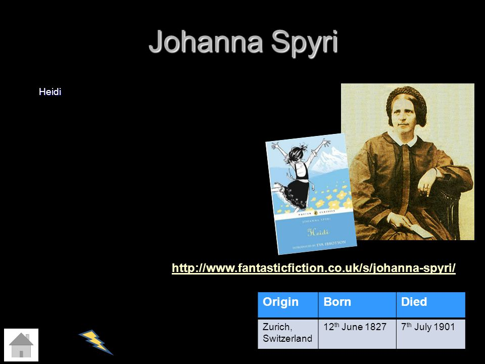 Johanna Spyri http://www.fantasticfiction.co.uk/s/johanna-spyri/