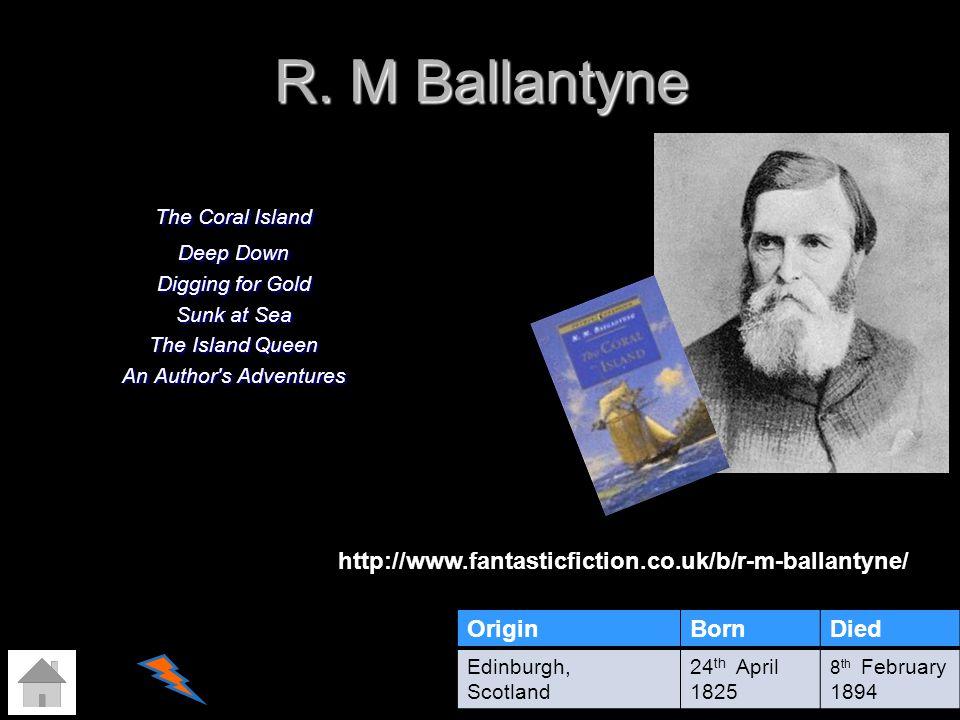 R. M Ballantyne http://www.fantasticfiction.co.uk/b/r-m-ballantyne/