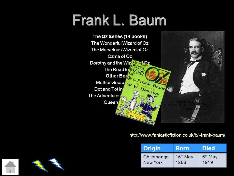 Frank L. Baum Origin Born Died
