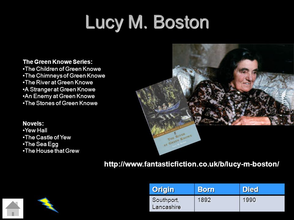 Lucy M. Boston http://www.fantasticfiction.co.uk/b/lucy-m-boston/