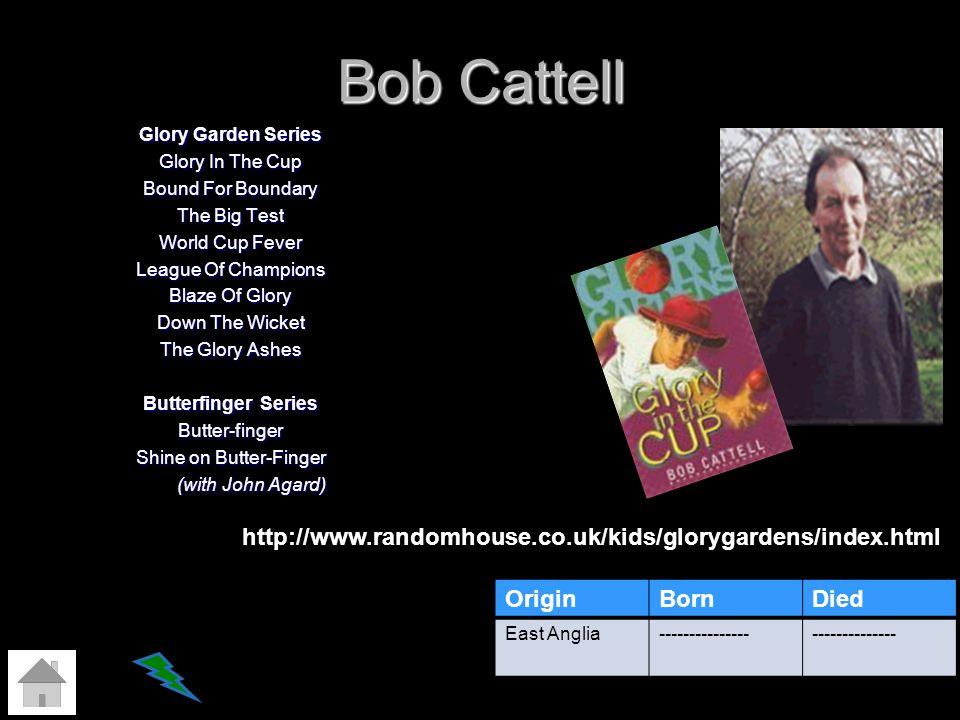 Bob Cattell http://www.randomhouse.co.uk/kids/glorygardens/index.html