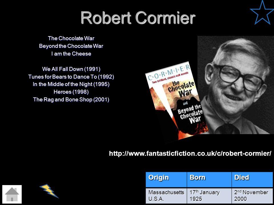 Robert Cormier http://www.fantasticfiction.co.uk/c/robert-cormier/