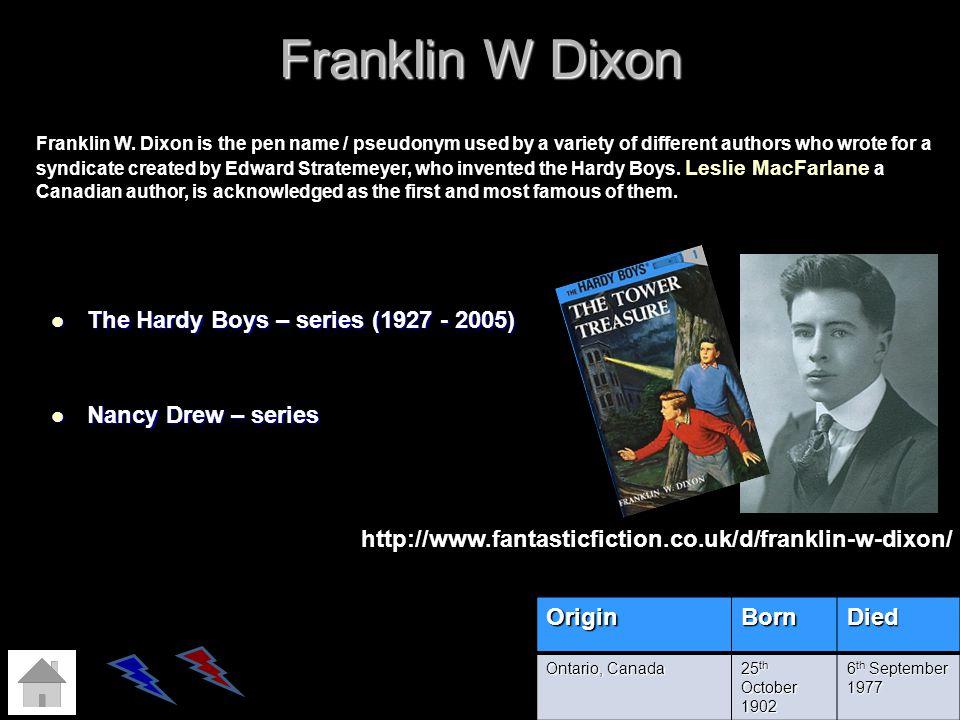 Franklin W Dixon The Hardy Boys – series (1927 - 2005)