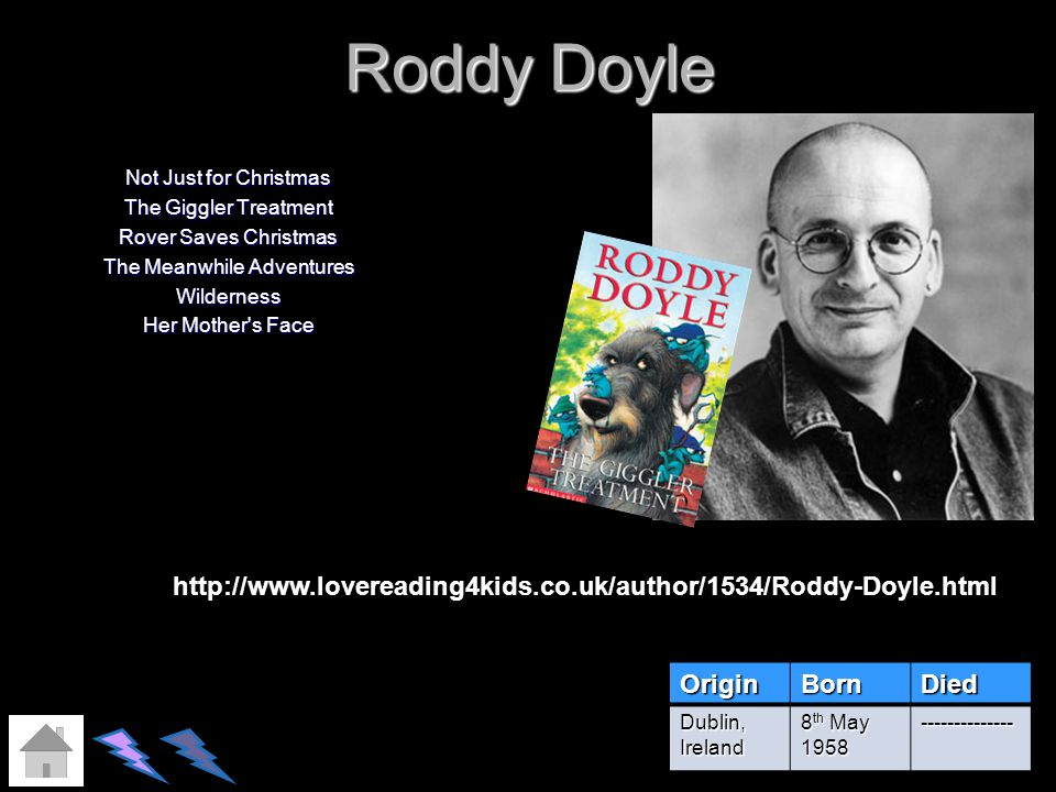 Roddy Doyle Not Just for Christmas The Giggler Treatment Rover Saves Christmas The Meanwhile Adventures Wilderness Her Mother s Face