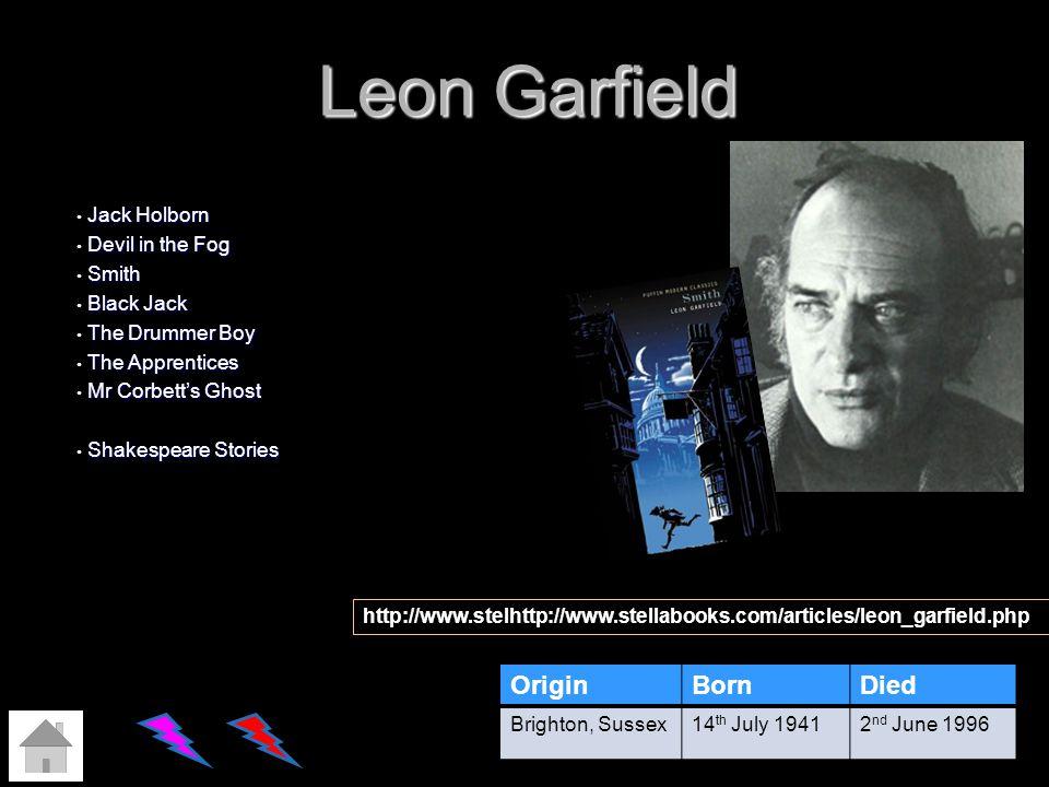 Leon Garfield Origin Born Died Jack Holborn Devil in the Fog Smith