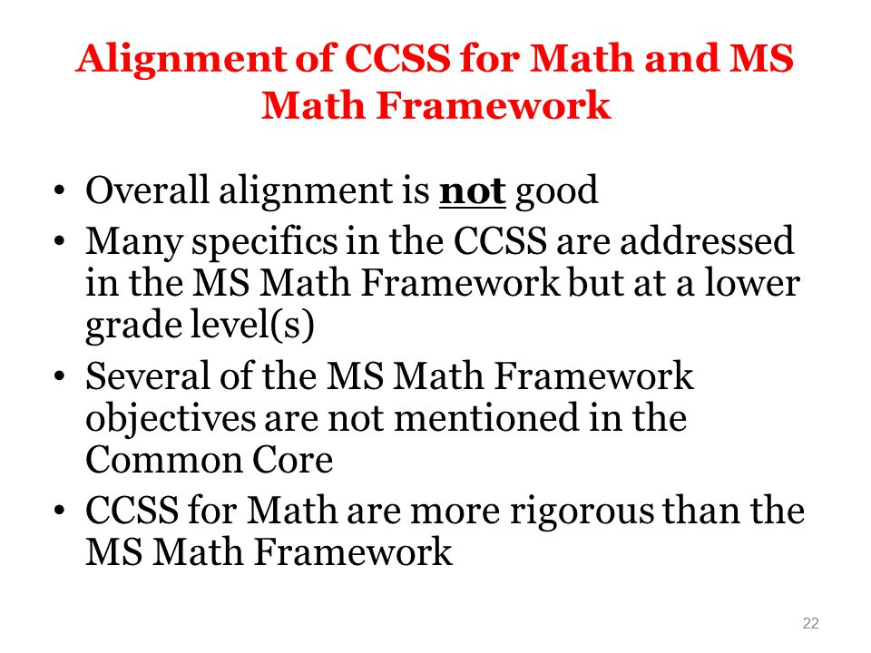 Alignment of CCSS for Math and MS Math Framework