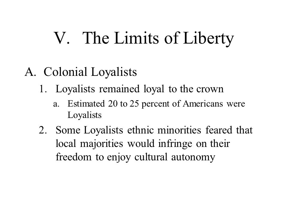 V. The Limits of Liberty Colonial Loyalists