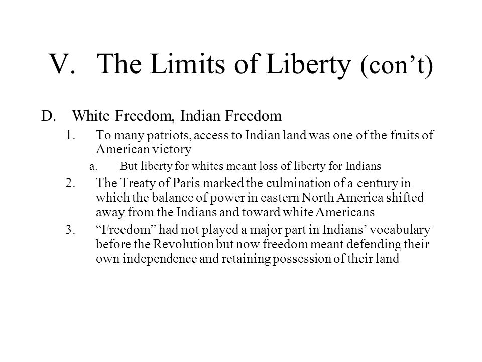 V. The Limits of Liberty (con't)