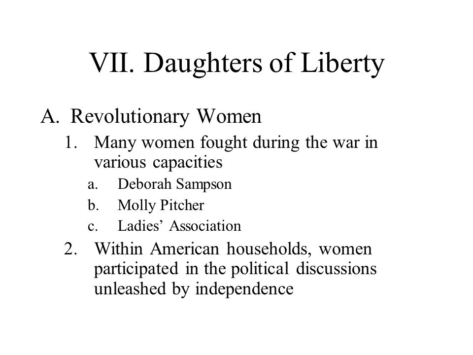 VII. Daughters of Liberty