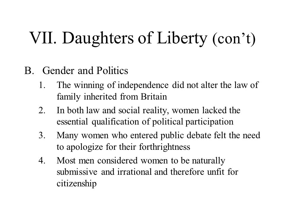 VII. Daughters of Liberty (con't)