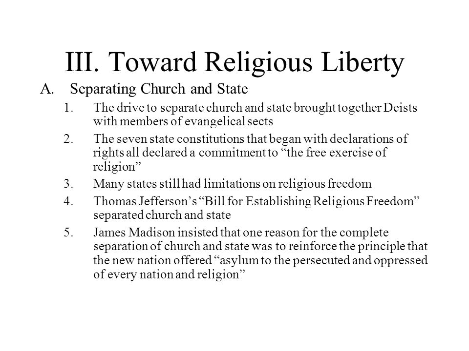 III. Toward Religious Liberty