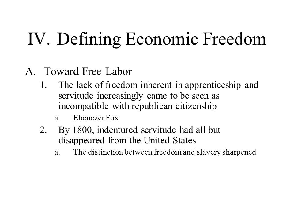 IV. Defining Economic Freedom