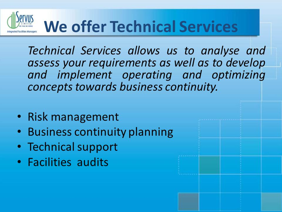 We offer Technical Services