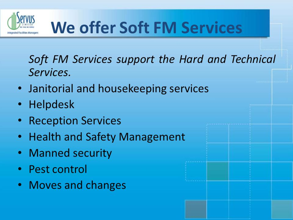 We offer Soft FM Services