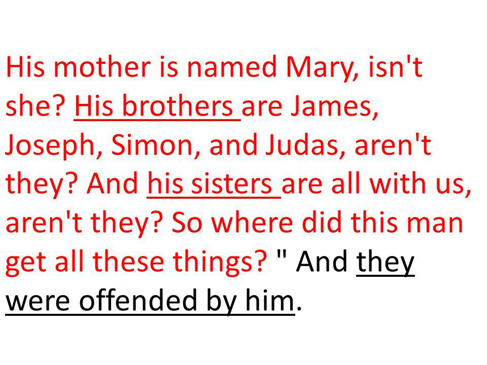 His mother is named Mary, isn t she