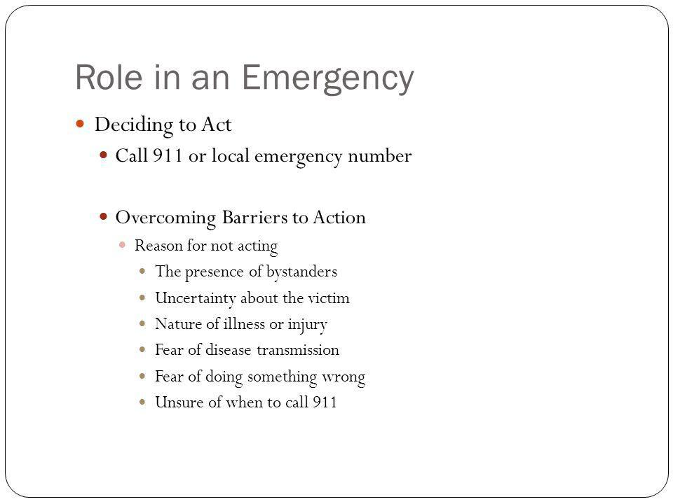 Role in an Emergency Deciding to Act