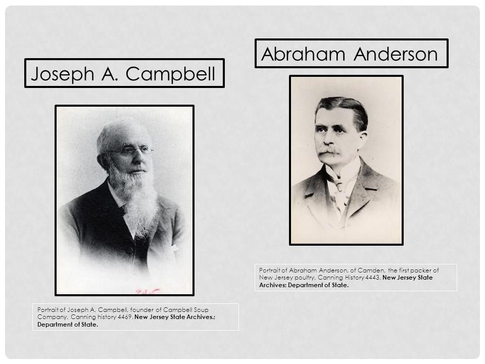 Abraham Anderson Joseph A. Campbell