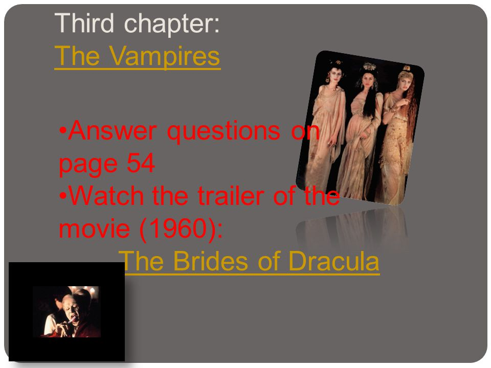 Third chapter: The Vampires