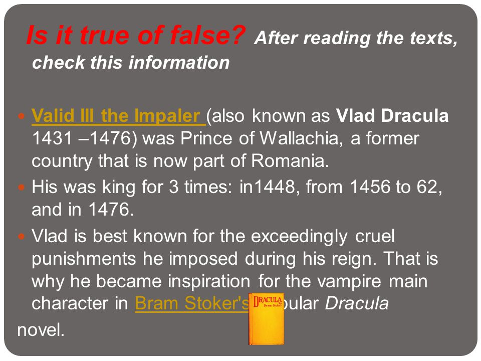 Is it true of false After reading the texts, check this information