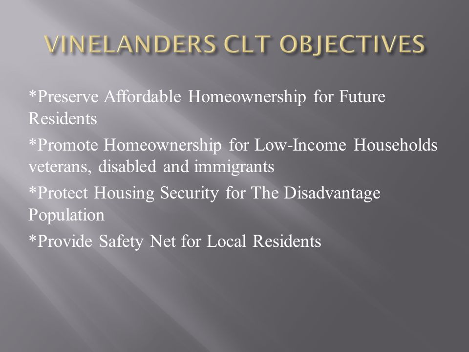 VINELANDERS CLT OBJECTIVES