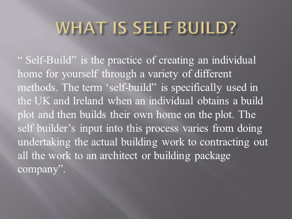 WHAT IS SELF BUILD