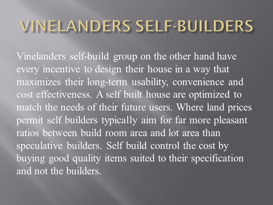 VINELANDERS SELF-BUILDERS