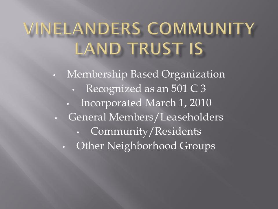 Vinelanders Community Land Trust Is