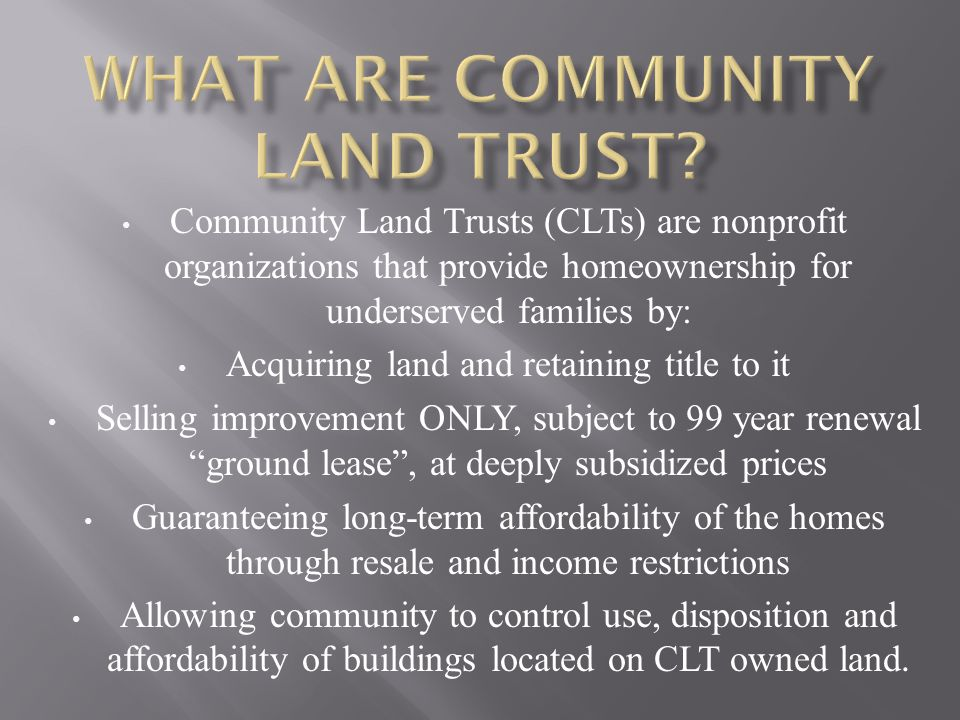 What are Community Land Trust