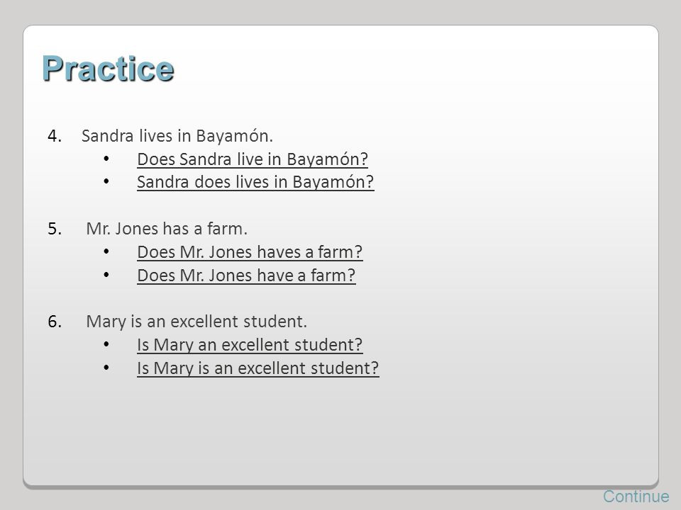 Practice Sandra lives in Bayamón. Does Sandra live in Bayamón