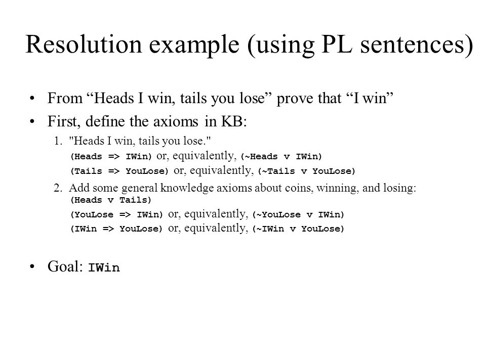 Resolution example (using PL sentences)