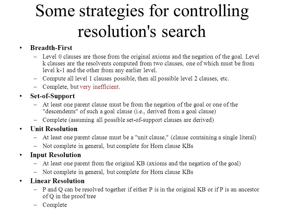 Some strategies for controlling resolution s search