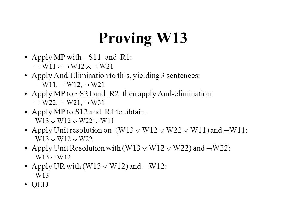 Proving W13 Apply MP with S11 and R1: