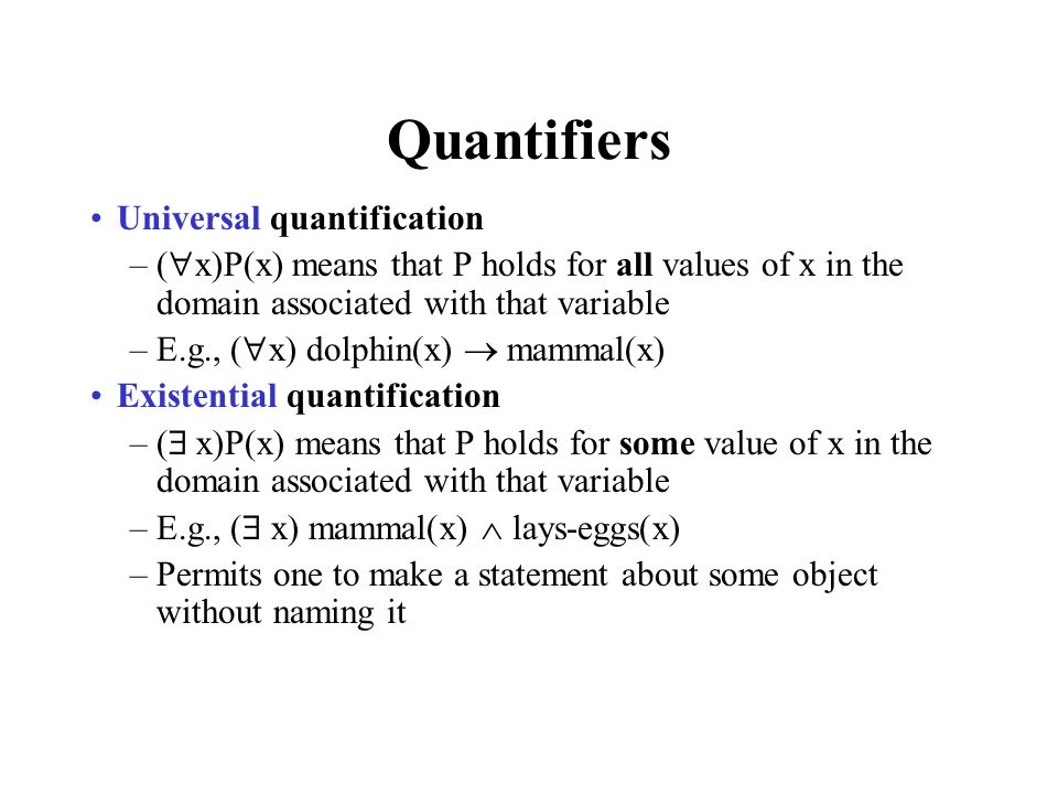 Quantifiers Universal quantification