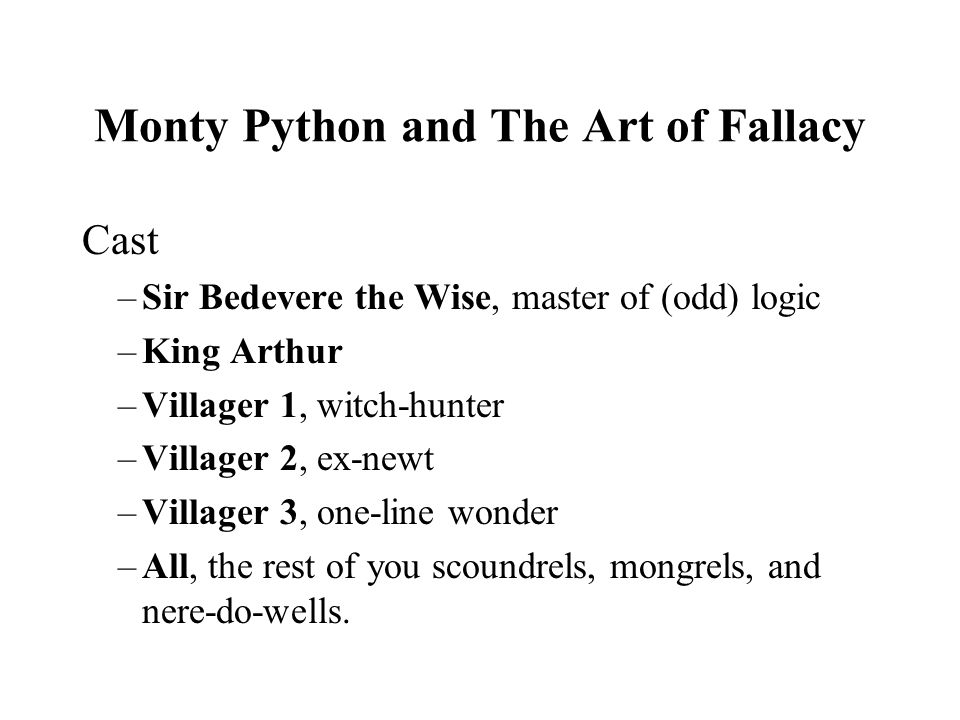 Monty Python and The Art of Fallacy