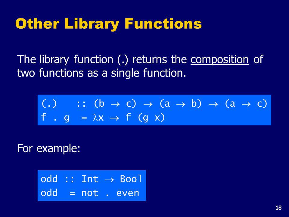The library function all decides if every element of a list satisfies a given predicate.