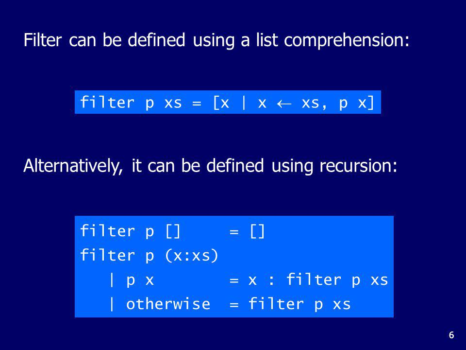 The Foldr Function A number of functions on lists can be defined using the following simple pattern of recursion: