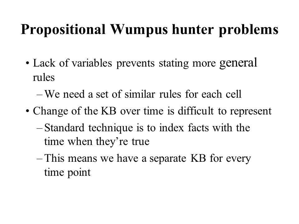 Propositional Wumpus hunter problems