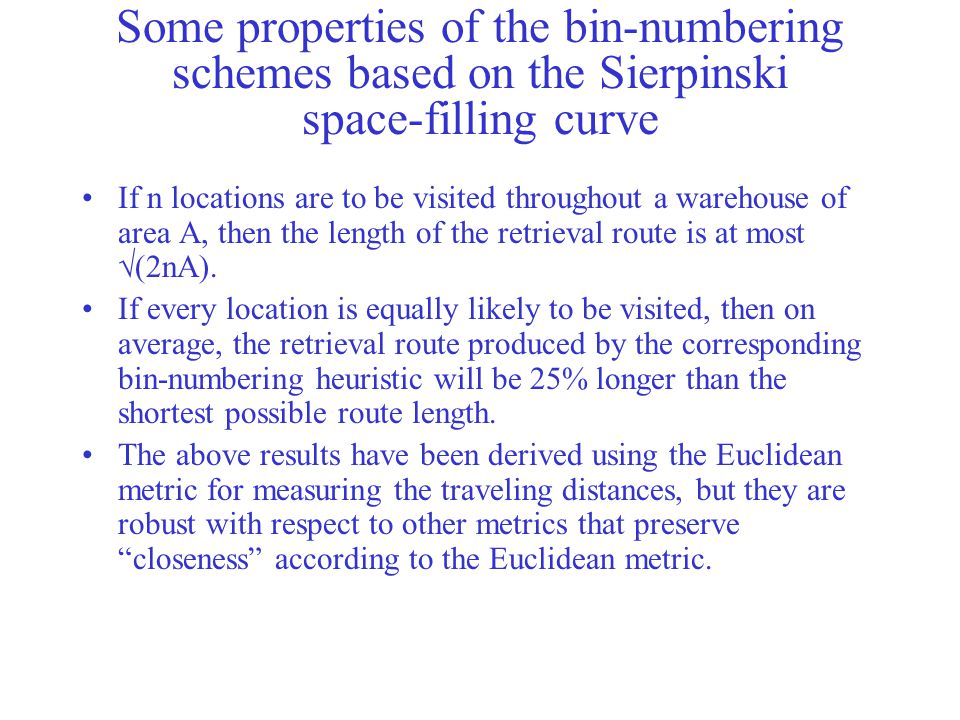 Some properties of the bin-numbering schemes based on the Sierpinski space-filling curve