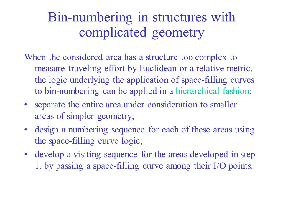 Bin-numbering in structures with complicated geometry