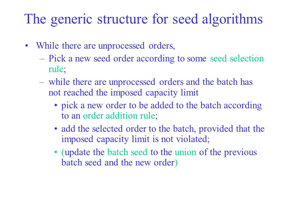 The generic structure for seed algorithms