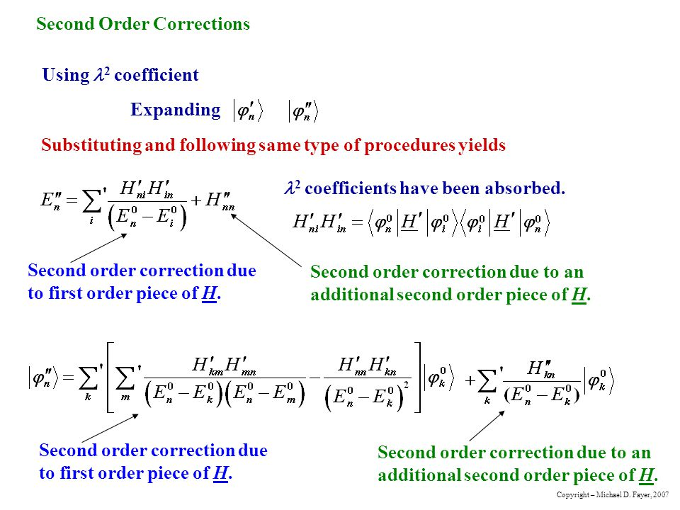 Second Order Corrections