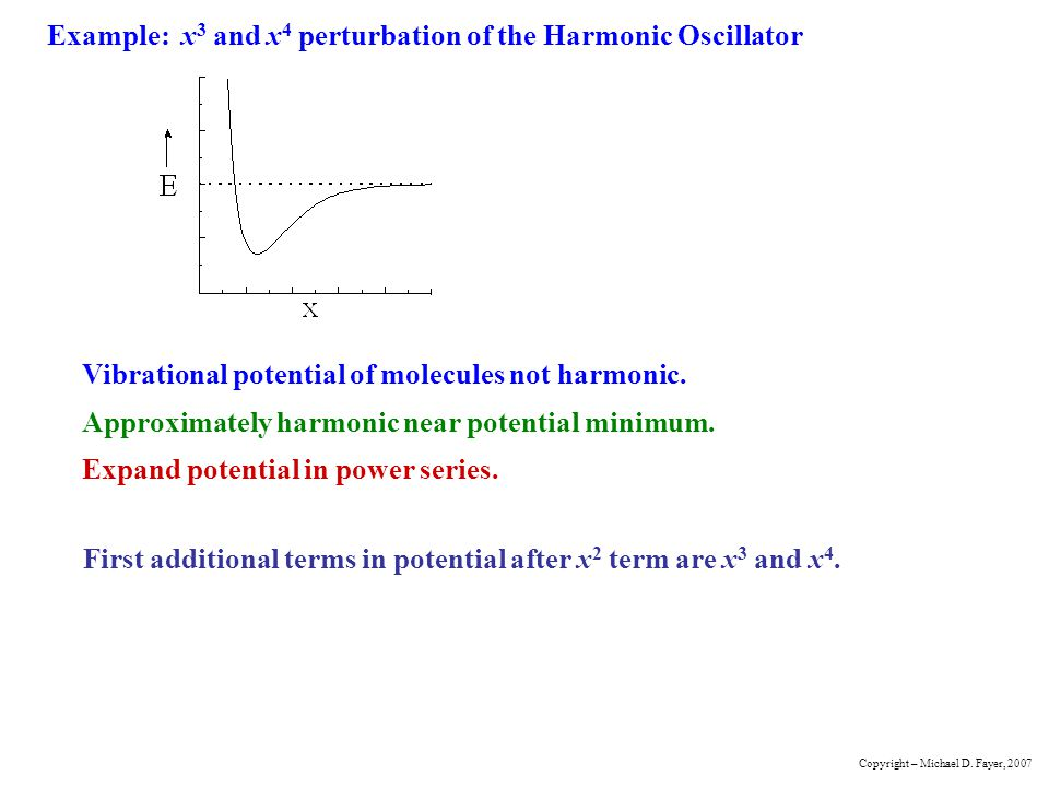 Example: x3 and x4 perturbation of the Harmonic Oscillator